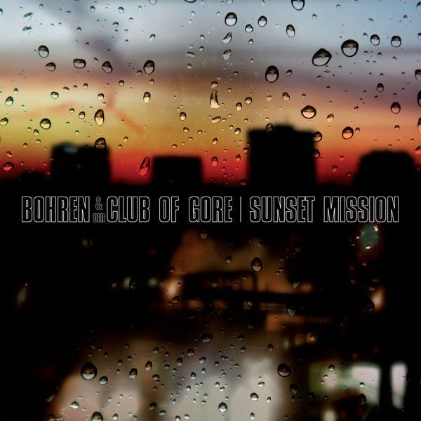 Bohren and Der Club of Gore - Sunset Mission